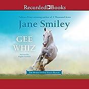 Gee Whiz | Jane Smiley