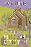 The Reluctant Detective: A Faith Morgan Mystery