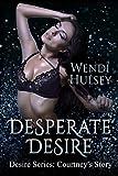 Desperate Desire (Desire Series, #2.5)