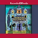 Horton Halfpott (       UNABRIDGED) by Tom Angleberger Narrated by Ron Keith