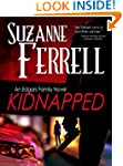 KIDNAPPED, A Romantic Suspense Novel...