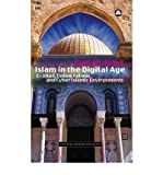 img - for Islam in the Digital Age: E-Jihad, Online Fatwas and Cyber Islamic Environments (Critical Studies on Islam) (Paperback) - Common book / textbook / text book