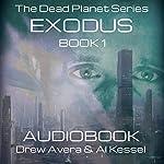 Exodus: Dead Planet, Book 1 | Drew Avera