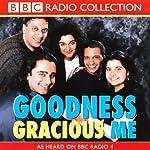 Goodness Gracious Me   BBC Audiobooks