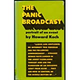 The Panic Broadcast: Portrait of an Event. ~ Howard Koch