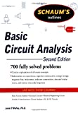 John O'Malley Schaum's Outline of Basic Circuit Analysis, Second Edition (Schaum's Outline Series)