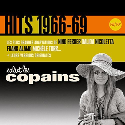 Salut les Copains Hits 1966-69 (Vo/Vf)