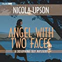 Angel with Two Faces (       UNABRIDGED) by Nicola Upson Narrated by Davina Porter