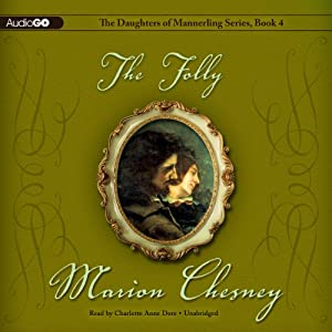 The Folly: The Daughters of Mannerling, Book 4 | [M. C. Beaton]