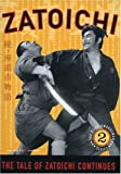 Zatoichi the Blind Swordsman, Vol. 2 - The Tale of Zatoichi Continues