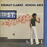 echange, troc Stanley Clarke - School Days