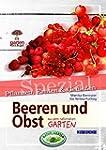 Beeren und Obst. Garten kurz & gut sp...
