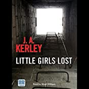 Little Girls Lost | J. A. Kerley