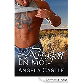 Ce Dragon En Moi [French Edition]