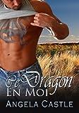 Ce Dragon En Moi [French Edition]
