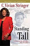 img - for Standing Tall: A Memoir of Tragedy and Triumph book / textbook / text book