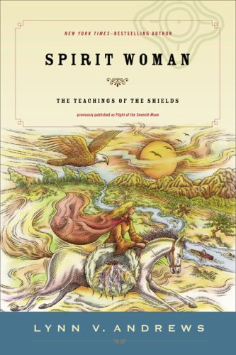 Spirit Woman: The Teachings of the Shields