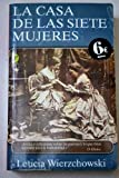 img - for La casa de las siete mujeres book / textbook / text book