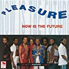 The Best of Pleasure Vol.2: Now Is the Future [VINYL]
