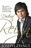 img - for Destined to Reign TP by Joseph Prince (Jan 25 2010) book / textbook / text book