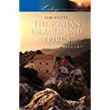 The Ionian Islands and Epirus: A Cultural History (Landscapes of the Imagination)by Jim Potts