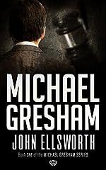 Michael Gresham: The Lawyer (Michael Gresham Series Book 1)