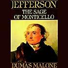 Thomas Jefferson and His Time, Volume 6: The Sage of Monticello Hörbuch von Dumas Malone Gesprochen von: Anna Fields