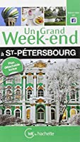 Un Grand Week-End à Saint-Pétersbourg