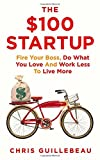 'The $100 Startup' von Chris Guillebeau