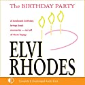 The Birthday Party Audiobook by Elvi Rhodes Narrated by Anne Dover