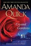 Crystal Gardens (A Ladies of Lantern Street Novel)