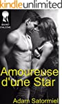 Amoureuse d'une Star (French Edition)