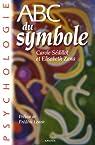 ABC du Symbole par Sédillot