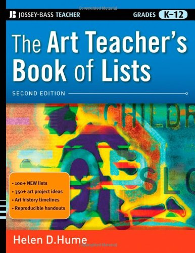 The Art Teacher'S Book Of Lists, 2Nd Edition (J-B Ed: Book Of Lists) front-14487