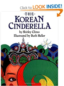 The Korean Cinderella (Trophy Picture Books) by Shirley Climo and Ruth Heller