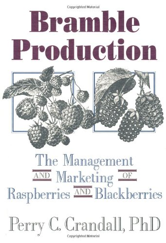 bramble-production-the-management-and-marketing-of-raspberries-and-blackberries-marketing-and-manage