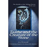 Taathe and the Creature of the Stoneby Bruce Alfred Herchenrader