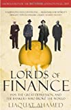 img - for Lords of Finance: 1929. The Great Depression. and the Bankers who Broke the World by Ahamed. Liaquat ( 2010 ) Paperback book / textbook / text book