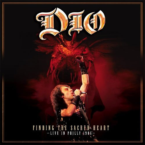 Finding The Sacred Heart - Live In Philly 1986 by DIO