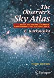 img - for The Observer's Sky Atlas: With 50 Star Charts Covering the Entire Sky book / textbook / text book