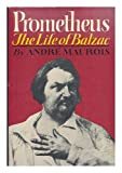 img - for Prometheus: The life of Balzac book / textbook / text book