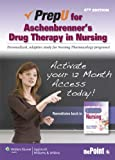 PrepU for Aschenbrenners Drug Therapy in Nursing
