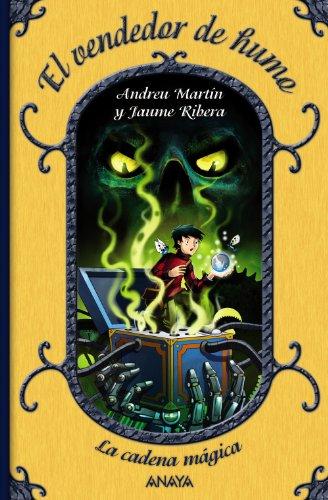 el-vendedor-de-humo-la-cadena-magica-4-literatura-infantil-6-11-anos-la-cadena-magica
