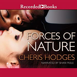 Forces of Nature | [Cheris Hodges]