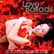 Love Ballads - die 40 sch�nsten Lovesongs
