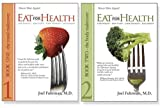 Eat For Health: Lose Weight, Keep It Off, Look Younger, Live Longer (2 book set)
