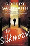 The Silkworm (A Cormoran Strike Novel)