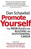 Promote Yourself: The new rules for building an outstanding career (English Edition)