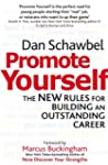 Promote Yourself: The new rules for b...