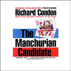 The Manchurian Candidate | [Richard Condon]